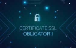 Certificatul SSL obligatoriu din Octombrie 2017